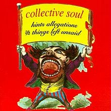 Hints, Allegations, and Things Left Unsaid by Collective Soul