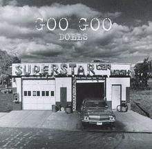 Superstar Car Wash by Goo Goo Dolls