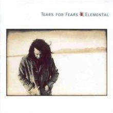 Elemental by Tears for Fears