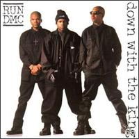 Down with the King by Run-D.M.C.