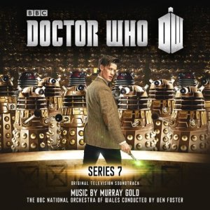 Doctor Who: Series 7 by Doctor Who: Series 7 Murray Gold & the BBC National Orchestra