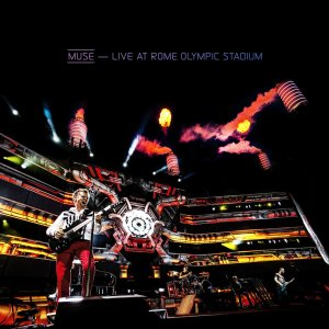 Live At Rome Olympic Stadium (CD + Blu ray) by Muse