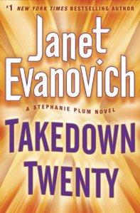 Takedown Twenty: A Stephanie Plum Novel by Janet Evanovich