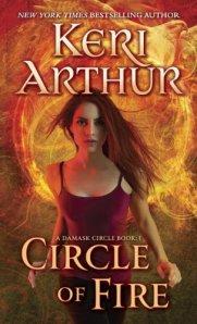 Circle of Fire: A Damask Circle Book: 1 by Keri Arthur