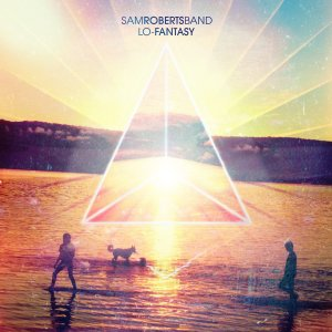 Lo-Fantasy by Sam Roberts Band