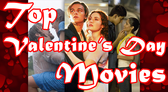 Top Valentines Day Movies