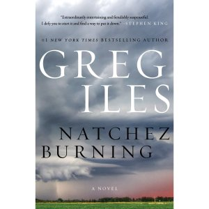 Natchez Burning Intl HCC [Kindle Edition] by Greg Iles