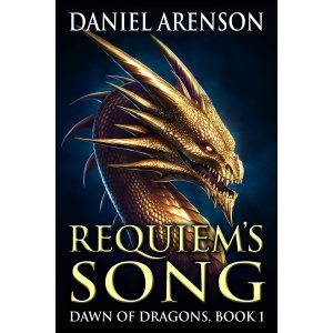 Requiem's Song: Dawn of Dragons, Book 1