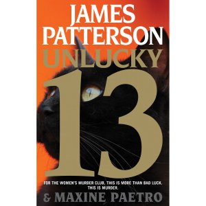 Unlucky 13 (Women's Murder Club) [Kindle Edition] by James Patterson & Maxine Paetro