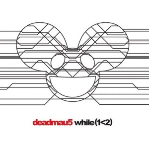 While by Deadmau5