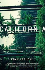 California: A Novel in Edan Lepucki