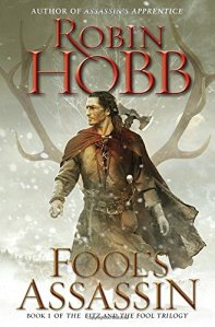 Fool's Assassin: Book One of the Fitz and the Fool Trilogy by Robin Hobb