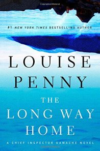 The Long Way Home: A Chief Inspector Gamache Novel by Louise Penny